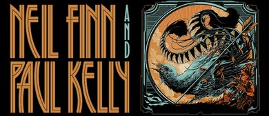 Neil Finn and Paul Kelly Australian Tour