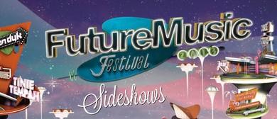 Future Music Festival Sideshows