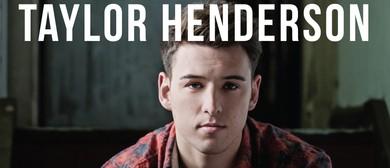 Taylor Henderson Australian Tour