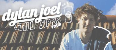 Dylan Joel - Still Sippin' Tour