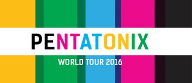 Pentatonix World Tour 2016