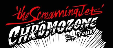 The Screaming Jets – Chromozone Tour