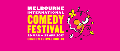 Melbourne International Comedy Festival 2017