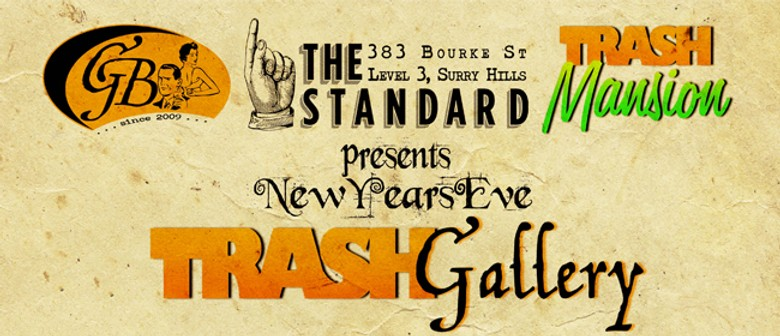 The New Year's Eve Trash Gallery