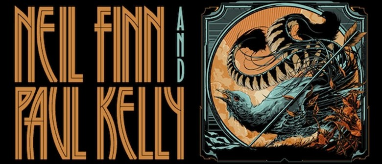 Neil Finn and Paul Kelly: SOLD OUT