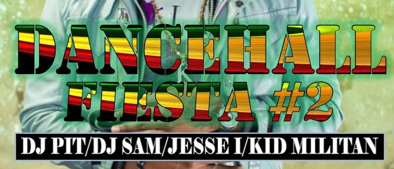 DANCEHALL FIESTA #2