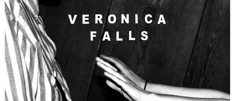 Veronica Falls (UK) plus Go Violets & Mope City