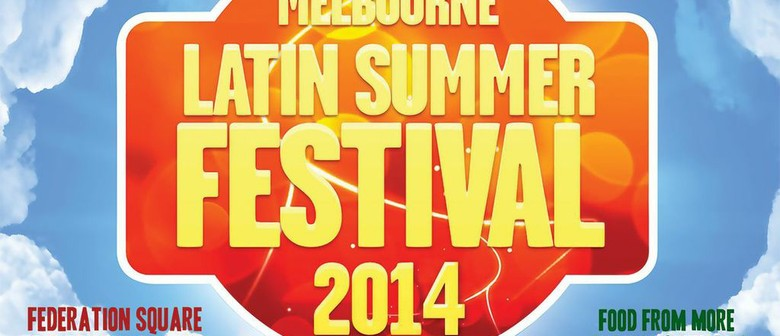 Melbourne Latin Summer Festival 2014