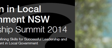 Women in Local Government Leadership Summit 2014