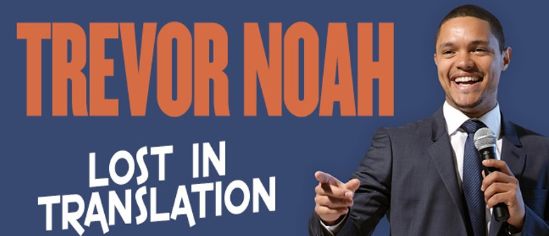 Trevor Noah - Lost In Translation