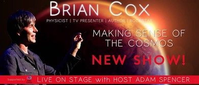 Brian Cox – Making Sense of the Cosmos