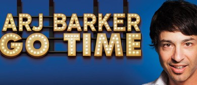 Arj Barker - Go Time
