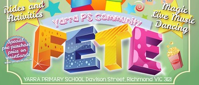 Yarra Primary School Fete