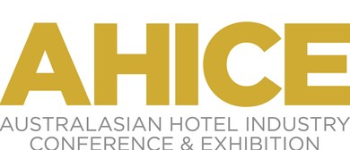 Australian Hotel Industry Conference and Exhibition (AHICE)