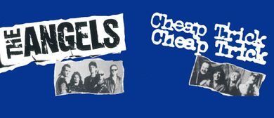 The Angels & Cheap Trick - Indoor Shows