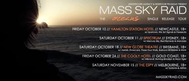 Mass Sky Raid - Oceans Single Release Tour