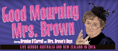 Good Mourning Mrs. Brown starring Mrs. Brown's Boys