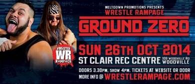 Wrestle Rampage: Ground Zero