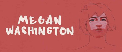 Megan Washington - There There National Tour