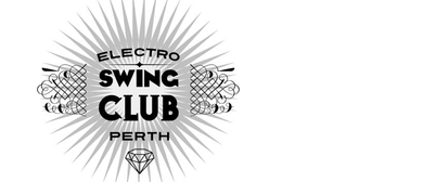 Electro Swing Club: Perth Launch