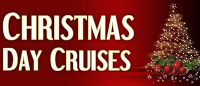 Christmas Day Lunch & Dinner Cruises