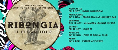 Ribongia - It Began Tour