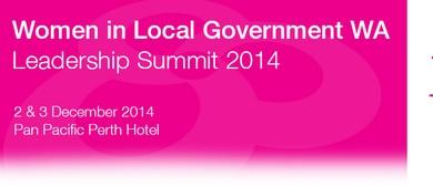 Women in Local Government WA Leadership Summit 2014