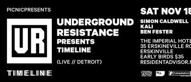 Picnic presents Underground Resistance: Timeline (live)