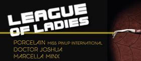 'League of Ladies' Sci Fi/Cult  Cabaret Burlesque Parody