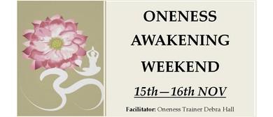 Oneness Awakening Weekend