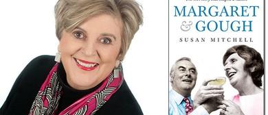 Susan Mitchell: Margaret & Gough
