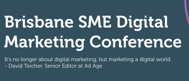 Brisbane SME Digital Marketing Conference
