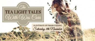 Tea Light Tales with Wes Carr