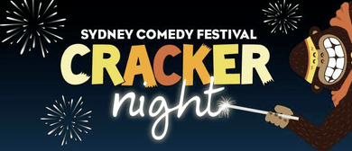 Cracker Night - Sydney Comedy Festival