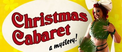 Christmas Cabaret - A Mystery