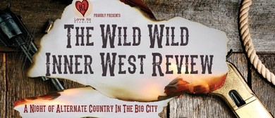 The Wild Wild Inner West Review