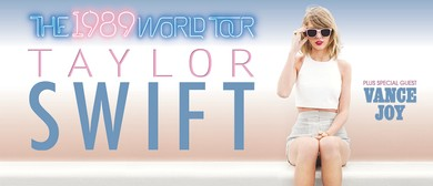 Taylor Swift - The 1989 World Tour With Vance Joy