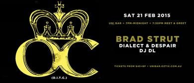 OC (D.I.T.C.), Brad Strut, Boogie Blind (X-Ecutioners)