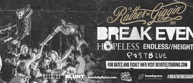 Break Even - I'd Rather Be Giggin 2015