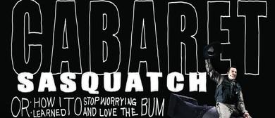 Cabaret Sasquatch