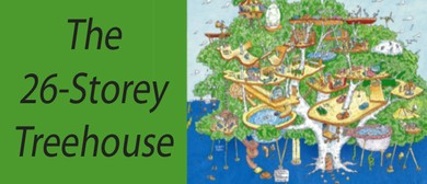 The 26-Storey Treehouse - A CDP Production