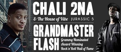 Grandmaster Flash and Chali 2na & the House of Vibe