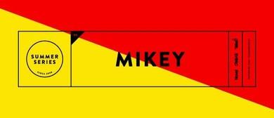Summer Series feat. Mickey