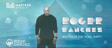 Australia Day Pool Party feat Roger Sanchez