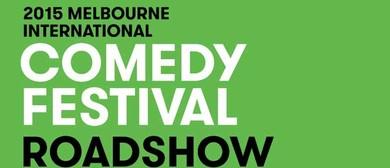 Melbourne International Comedy Festival Roadshow 2015