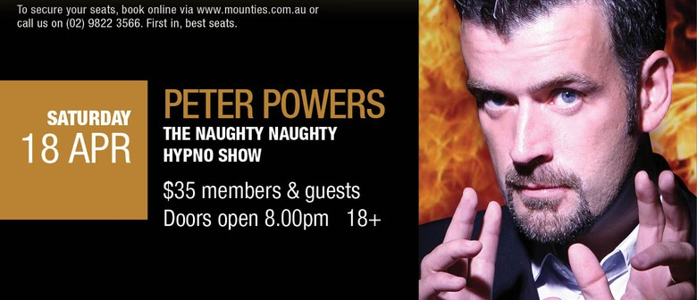 Peter Powers - The Naughty Naughty Hypno Show