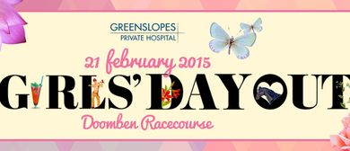 Greenslopes Private Hospital Girls Day Out