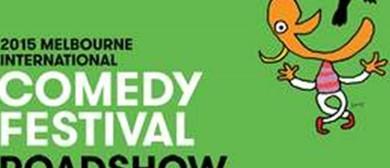 Melbourne International Comedy Festival Roadshow