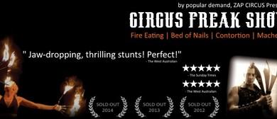 Circus Freak Show - By Popular Demand