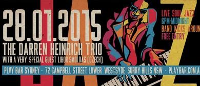The Darren Heinrich Trio Feat. Libor Smoldas